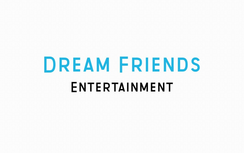 Dream Friends Entertainment